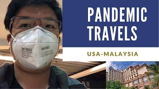TRAVELLING DURING THE PANDEMIC | Car rental, flying USA-Qatar-Malaysia, Quarantine process