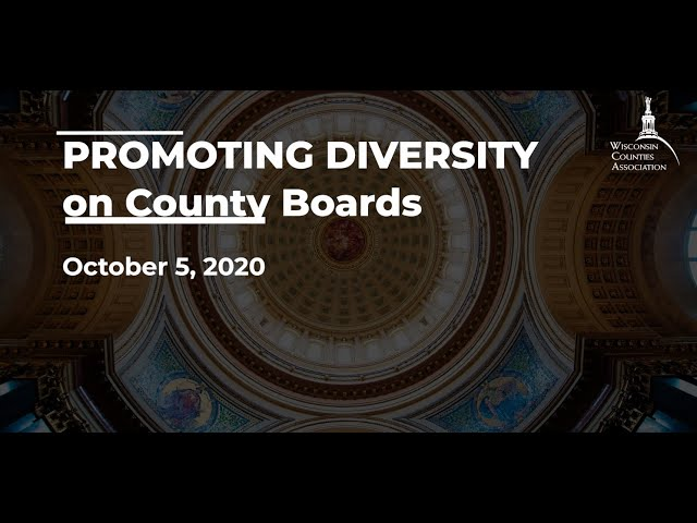 WCA Annual Conference Virtual Workshop: Promoting Diversity on County Boards