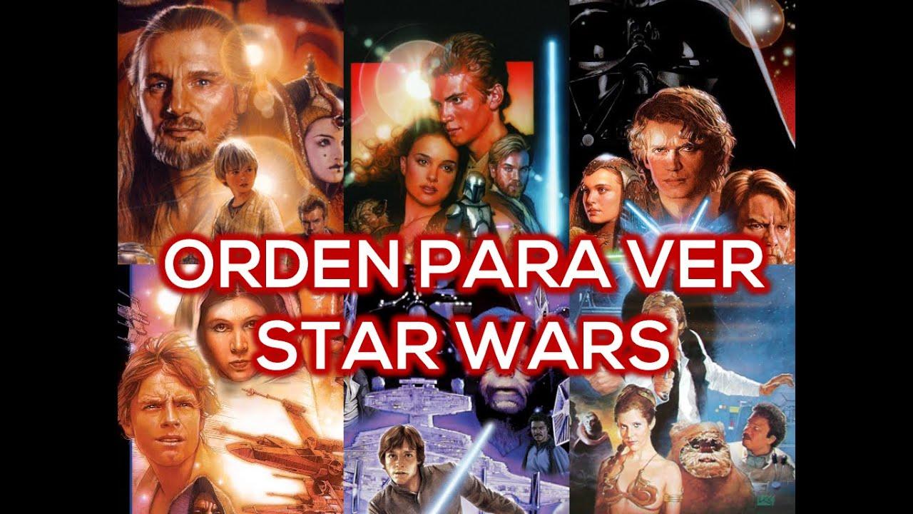 En Qué Orden Ver Las Películas De Star Wars El Wikiverso Youtube