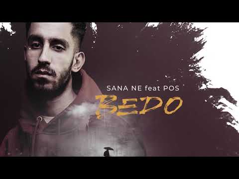 Bedo - Sana Ne ft. POS (prod. by Efe Can)