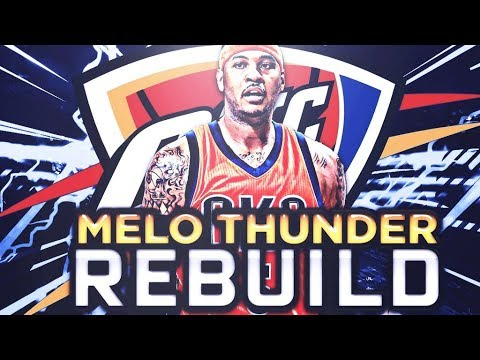 CARMELO ANTHONY THUNDER REBUILD!! BEST NBA OFFSEASON OF ALL TIME!! NBA 2K18 MY LEAGUE