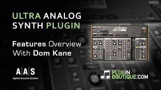 Ultra Analog VA-2 Analog Synth Plugin - Tour Review With Dom Kane