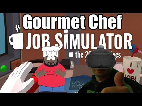 Job Simulator Gameplay #2 - Gourmet Chef (HTC Vive)(PC)