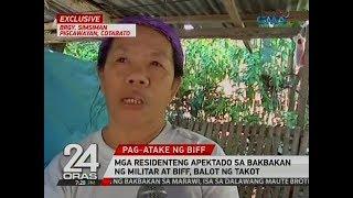 24 Oras: Mga residenteng apektado sa bakbakan ng Militar at BIFF, balot ng takot