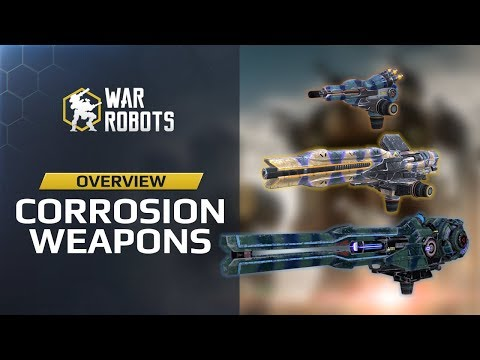 War Robots - Corrosion Weapons Overview: Sting Wasp Viper