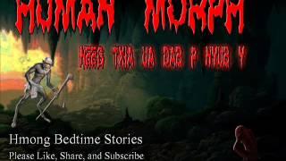 Human Morph / Neeg Txia Ua Dab P Nyub Y
