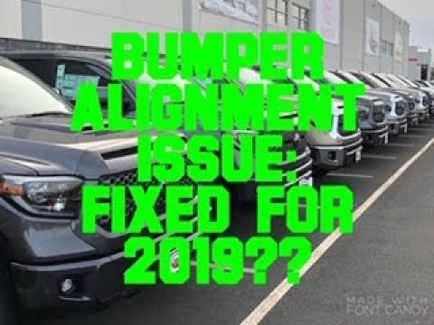 Bumper Alignment Issue: Fixed On The 2019 Toyota Tundra?