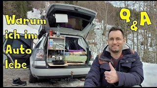 Warum ich im Auto lebe | Leben im Auto Q&A | Folge 2