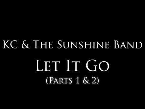 kc and the sunshine band let it go part one