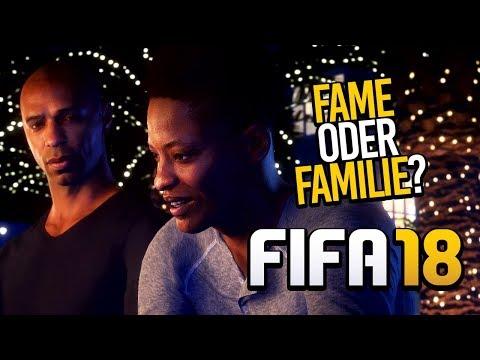 FIFA 18 ⚽️ 016: FAME oder FAMILIE?