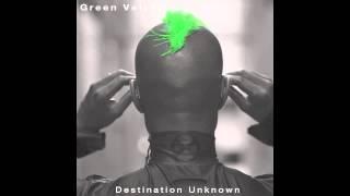 Green Velvet - Destination Unknown (Alex Bau Repaint)