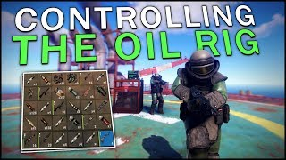 THE ASSAULT ON THE OIL RIG! - Rust #5