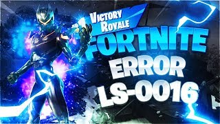 Error Code Solution: LS-0016 at Fortnite Battle Royale