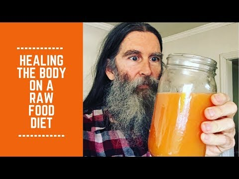 Healing the Body on a Raw Food Diet: Is it All About Raw?