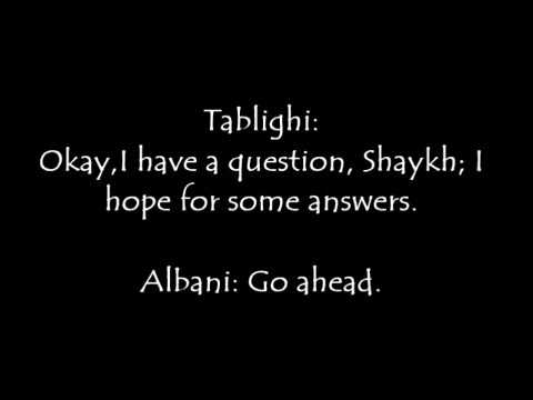 Imam Al-Albani Debates A Tableeghi (Wonderful Discussion)