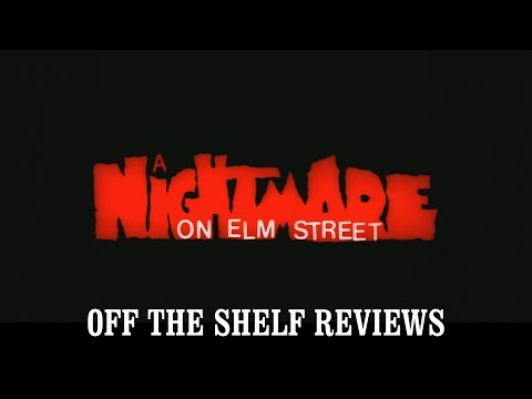 A Nightmare on Elm Street Review - Off The Shelf Reviews