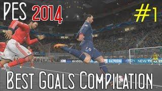 PES 2014 - Best Goals Compilation #1