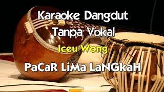 Download Karaoke Iceu Wong - PaCaR LiMa LaNGkaH