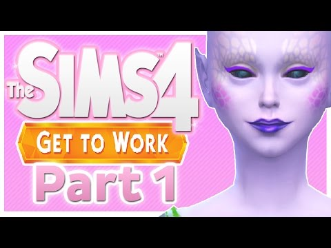 Let's Play: The Sims 4 Get To Work - (Part 1) - Alien
