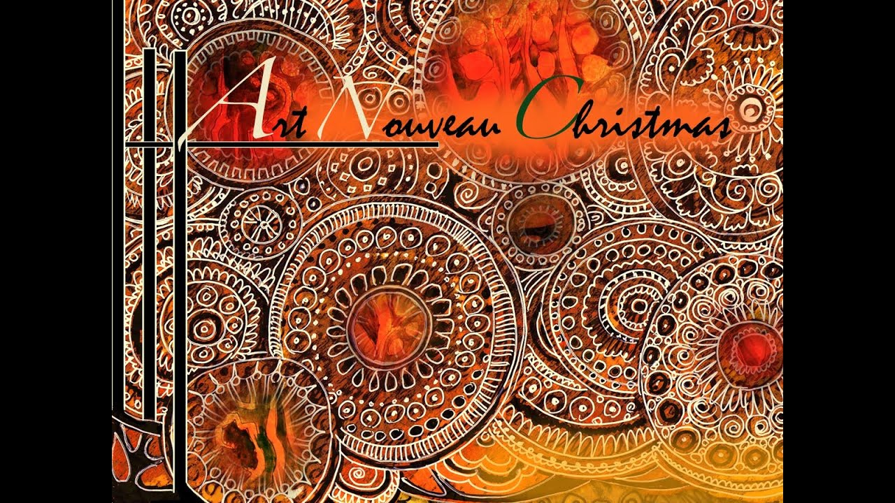 Art Nouveau Christmas! - YouTube