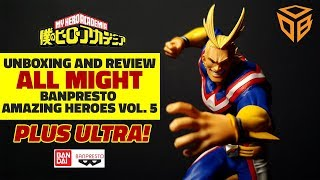 UNBOXING and REVIEW of Banpresto - Amazing Heroes Vol. 5 - All Might from My Hero Academia