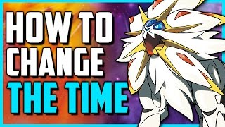 How To Change The Time In Pokemon Sun And Moon  Day To Night/night To Day