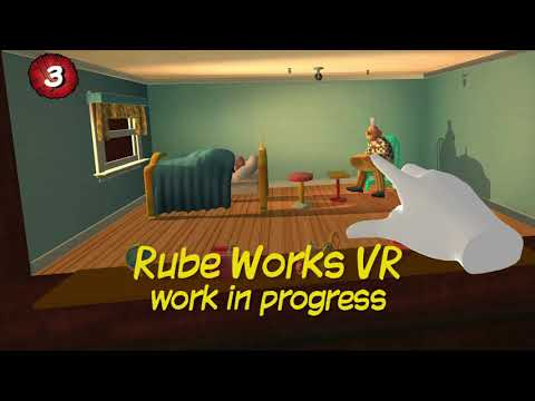 Rube Works VR Work in Progress 2a