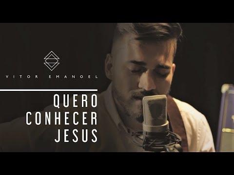 QUERO CONHECER JESUS (COVER) - ACÚSTICO - VITOR EMANOEL