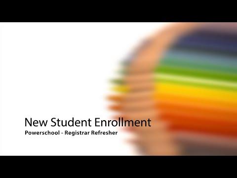 Powerschool New Student Enrollment Refresher