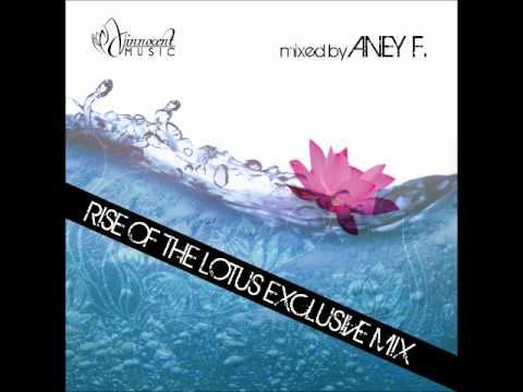 Exclusive Mix | Rise Of The Lotus | Innocent Music | 25.5.2012 | Mixed by Aney F.