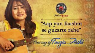 Aap Yun Faaslon Se Guzarte Rahe   Lata Mangeshkar   Unplugged Song By Fauzia Arshi   Indian Records