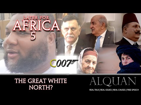 Later for Africa 5:  The Great White North