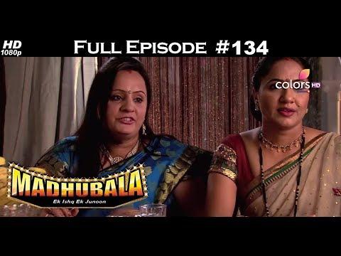 Madhubala - Full Episode 134 - With English Subtitles