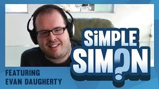 Simple Simon Ep. 8 Ft. Evan Daugherty