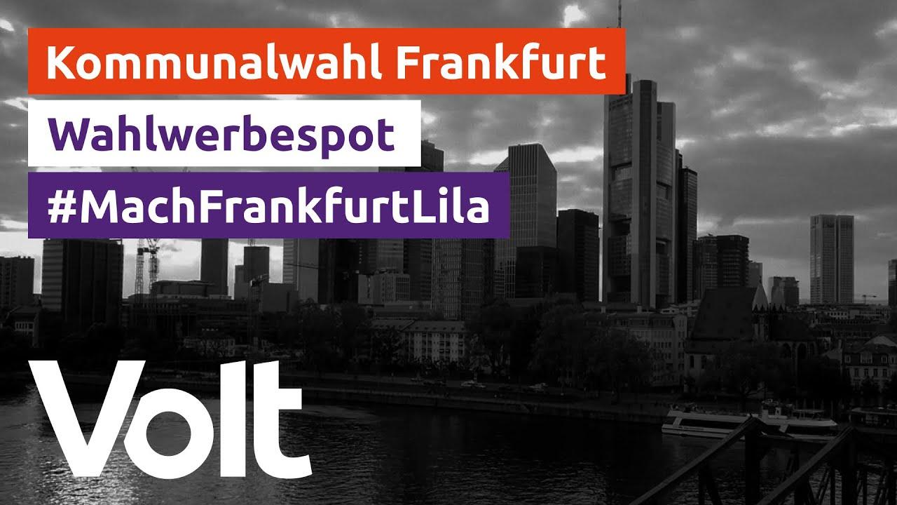 YouTube: Volt Frankfurt Wahlspot zur Kommunalwahl 2021 #VoteVolt #MachFrankfurtLila