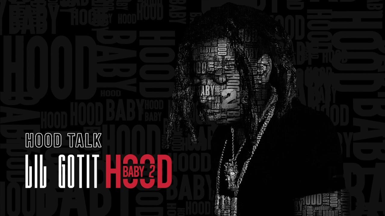 Lil Gotit - Hood Talk (Official Audio)