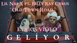 Lil Nas X - Old Town Road (Lyrics Movie English-Turkish) ft Billy Ray Cyrus