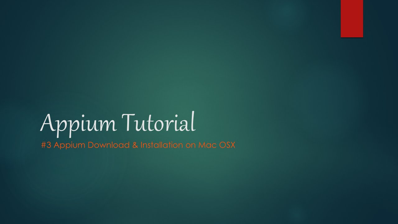 How to Install Appium on Mac OSX