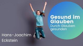 Hans-Joachim Eckstein Gesunden im Glauben