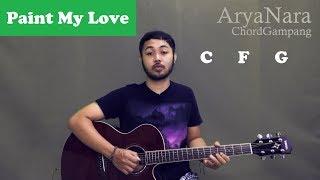 Download lagu Chord Gampang (Paint My Love - MLTR) by Arya Nara (Tutorial Gitar) Untuk Pemula