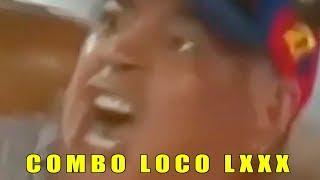 COMBO LOCO LXXX