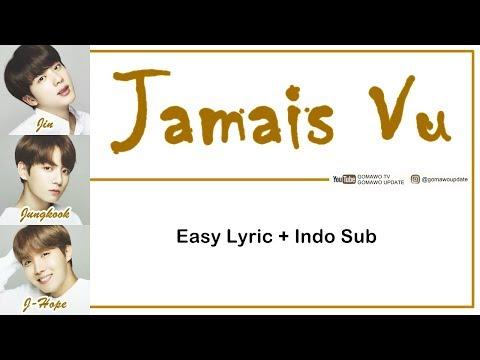 Easy Lyric BTS - JAMAIS VU By GOMAWO [Indo Sub]