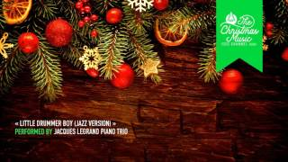 « Little Drummer Boy (Jazz Version) » by Jacques Legrand Piano Trio #christmasmusic #christmassongs