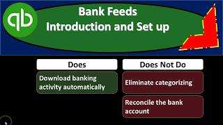 Bank Feeds Introduction - How to Set Up in QuickBooks Pro & How to Use