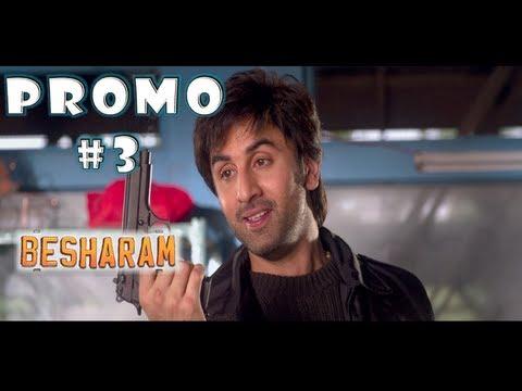 BESHARAM   Movie Promo # 3