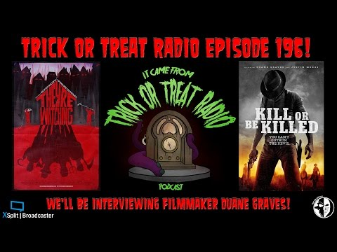 Trick or Treat Radio Episode 196 - Review of They're Watching & Interview with Duane Graves