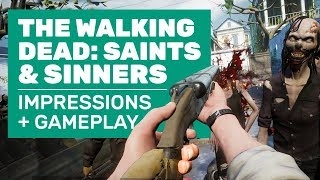 The Walking Dead Saints And Sinners Gameplay | The Walking Dead VR Impressions