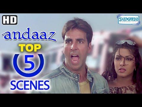 Best 2000's Romantic Movie - Top 5 Scenes From Andaaz - Akshay Kumar, Lara Dutta and Priyanka Chopra