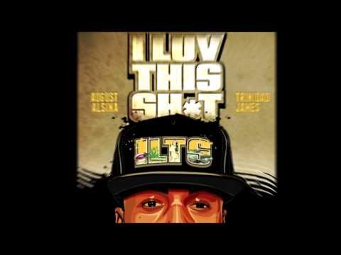 August Alsina ft. Trinidad James - I Luv This Shit