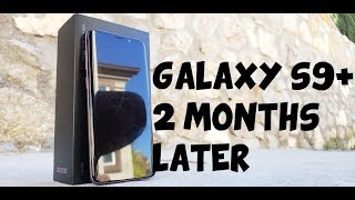 SAMSUNG GALAXY S9 PLUS REVIEW: 2 MONTHS LATER